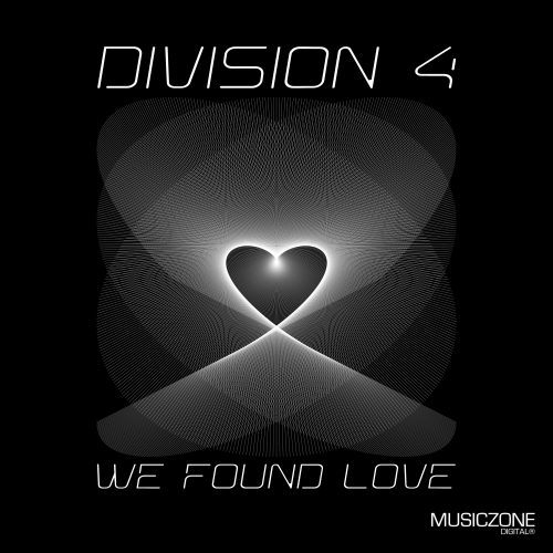 Division 4 - We Found Love