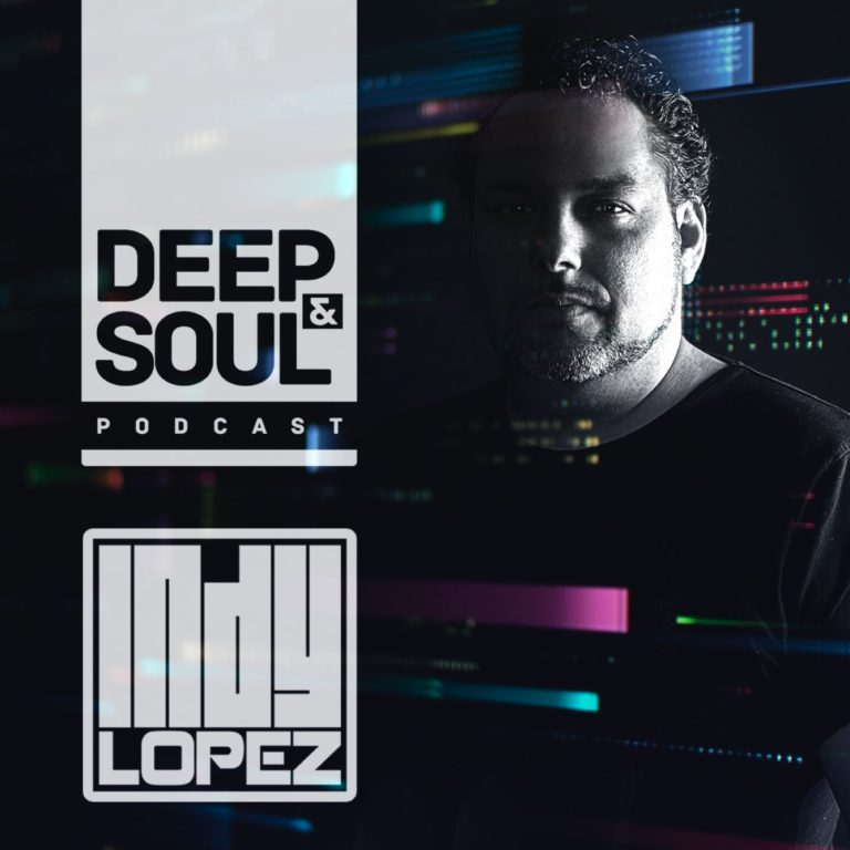 Deep & Soul with Indy Lopez