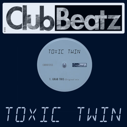 Toxic Twin - Grab This