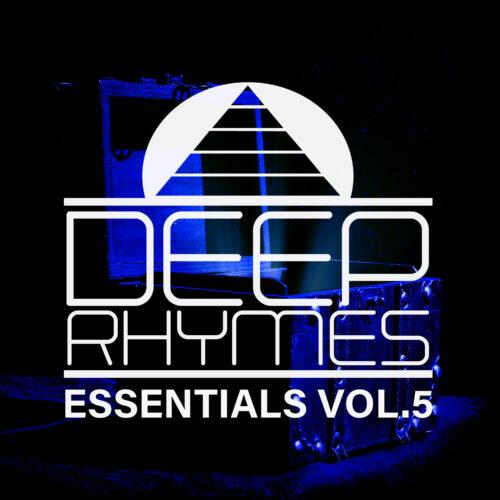 Deep Rhymes Essentials Vol.5