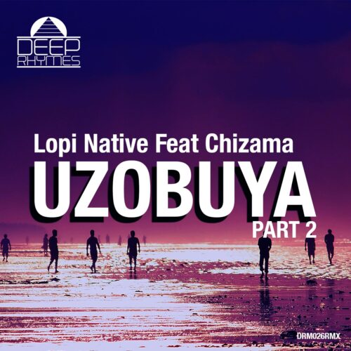 Lopi Native feat Chizama - Uzobuya Part 2