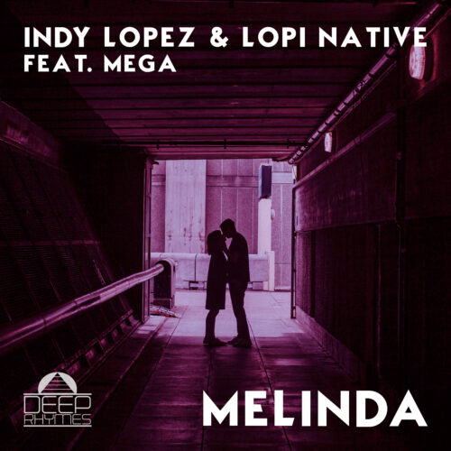 Indy Lopez, Lopi Native feat Mega - Melinda