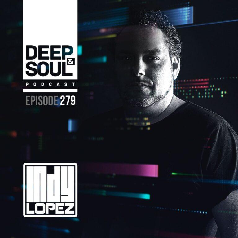 Deep & Soul Podcast Ep 279